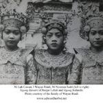 Ni Luh Cawan, I Wayan Rindi and Ni Wayan Sadri